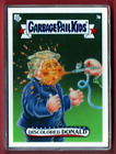 2020 Topps Garbage Pail Kids Exclusive Trading Cards - Disgrace to the White House Set 6 12