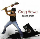 Greg Howe : Sound Proof CD (2009) Value Guaranteed from eBay's biggest seller!