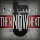 Glass Tiger - Then Now Next CD NEW