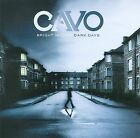 CAVO - BRIGHT NIGHT DARK DAYS CD 2009