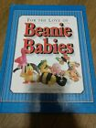 For the Love of Beanie Babies A Collectors Guide book