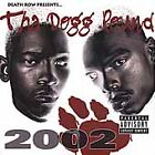 2002 [PA] by Tha Dogg Pound (CD, Jul-2001, Death Row (USA))