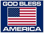 God Bless America 18 x 12 Coroplast Two Sided Sign with Stand Free Shipping