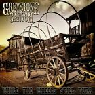 GREYSTONE CANYON - While The Wheels Still Turn CD NEW