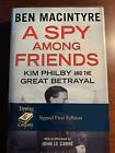 A Spy Among Friends Signed First Edition Philby Cold War
