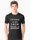 Fathers Day 2020 The One Where Dad Quarantined Social Distancing T shirt