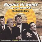 Ronnie Hawkins and the Hawks : The Roulette Years CD FREE Shipping, Save £s
