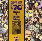 Super Hits of the '70s: Have a Nice Day, Vol. 21 by Various Artists (CD,...