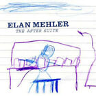 Elan Mehler : The After Suite CD (2009) Highly Rated eBay Seller Great Prices