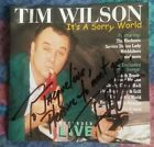 AUTOGRAPHED TIM WILSON It's A Sorry World CD 1999 Country / Comedy