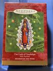 2000 HALLMARK KEEPSAKE ORNAMENT OUR LADY OF GUADALUPE FELIZ NAVIDAD IN BOX