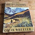 Historic Sheep Stations Of The South Island Colin Wheeler Signed by Author 1968