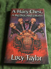 A HAIRY CHEST A BIG DICK AND A HARLEY Lucy Taylor SIGNED H C LTD Overlook 2004