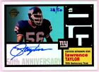 LAWRENCE TAYLOR 2005 Topps 50th Anniversary On Card Auto Autograph 28 50 SSP SP