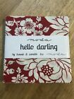 Hello Darling by Bonnie and Camille Charm Pack 42 Five Inch fabric squares OOP