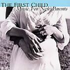 The First Child: Music For New Parents - V/A  CD  2002
