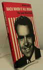 Back When It All Began Early Nixon Years by William A Arnold signed scarce