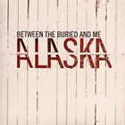 Between The Buried & And Me - Alaska (NEW CD)