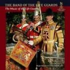 The Band Of The Life Guards - The Music Of The (NEW CD)