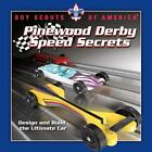 Pinewood Derby Speed Secrets: Design and Build the Ultimate Car, DK, Good Book