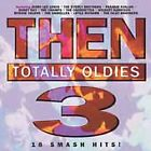 Then: Totally Oldies 3, Various Artists, Jerry Lee Lewis, Frankie Avalon, Ritch