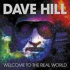 Dave Hill - Welcome To The Real World (Remixed And Remastered) (NEW CD)