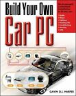 Build Your Own Car PC by Gavin D. J. Harper 2006, Paperback