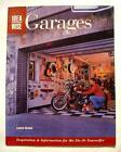 IDEA WISE GARAGES 2005 SOFT COVER BOOK BY LAURA GROSS CREATIVE PUBLISHING