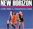 NEW HORIZON - John Parr Vs Tommyknockers (CD 2006) 6 Trks.