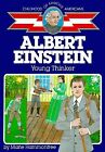 Albert Einstein Young Thinker Childhood of Famous Americans by Hammontree M