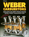WEBER CARBURETORS BOOK MANUAL BRADEN PAT REPAIR SERVICE