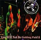 American Heartbreak - You Will Not Be Getting Paid (CD, 2004)