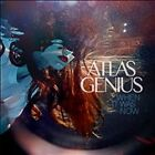 When It Was Now by Atlas Genius