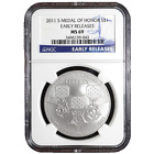 2011 S 1 Silver Medal of Honor NGC MS69 Early Releases
