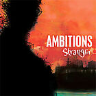 Stranger Ambitions MUSIC CD