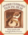 Another Celebrated Dancing Bear by Gladys Scheffrin Falk Five in a Row HC