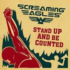 Screaming Eagles - Stand Up & Be Counted (NEW CD)