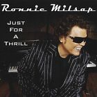 RONNIE MILSAP: JUST FOR A THRILL [Ev'ry Time We Say Goodbye,Cry,But Not for Me+]