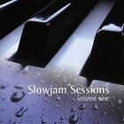 Slowjam Sessions, Vol. 1 by Various Artists (CD, Aug-2004, Rhythm Drive Records)