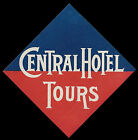 Central Hotel TOURS France vintage luggage label