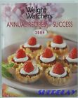 Weight Watchers Annual Recipes For Success 2004 Cookbook By Oxmoor House