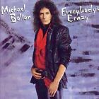 Everybody's Crazy by Michael Bolton (CD, 2004, Sony Music Distribution) LIKE NEW