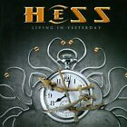 HESS - Living in Yesterday - AOR-MELODIC ROCK - CD-Issue/SEALED/HAREM SCAREM