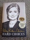 Hillary Rodham Clinton HARD CHOICES Signed Autographed HB Book PSA Guaranteed
