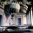 DEPARTURE - Hitch a Ride - AOR/MELODIC ROCK - CD-Issue/SEALED