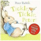 Peter Rabbit Tickle Tickle Peter by Beatrix Potter 2012 Board Book