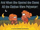 FoxTrot: And When She Opened the Closet, All the Clothes Were Polyester! 35...