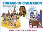 Streams of Civilization Vol1 Earliest Times to the Discovery of the New World