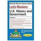 Let's Review: U.S. History and Government Barron's Review Course