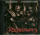 REDSTORM-NO EXEPTION OF A VICTIM OF CRIME + 1 BNS TCK-CD-melodic-heavy-metal